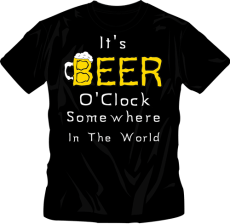 It's Beer O-Clock Somewhere T-Shirt