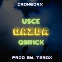 Usce & Qbr1ck - Gazda (Audio)