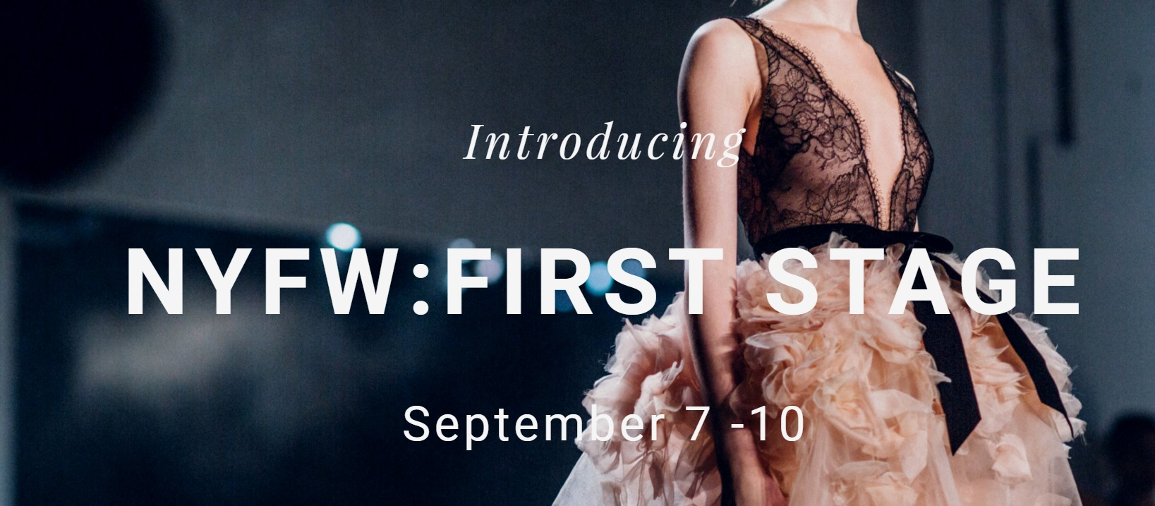 NYFW First Stage