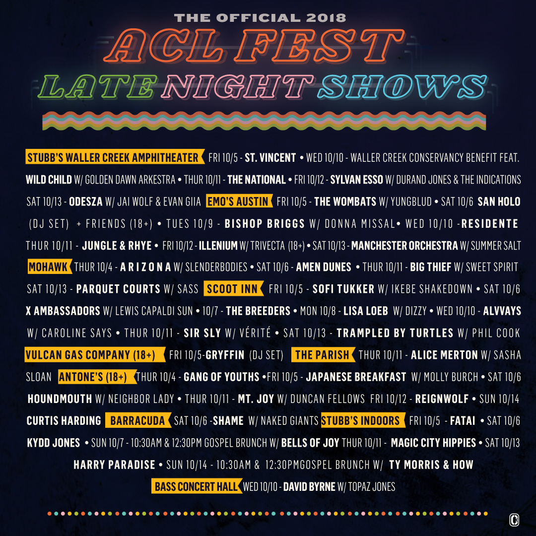 ACL 2018 Late Night shows
