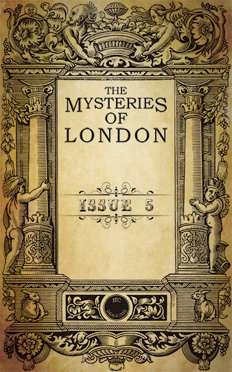 Mysteries of London issue 5