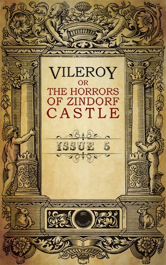 Vileroy or The Horrors of Zindorf Castle