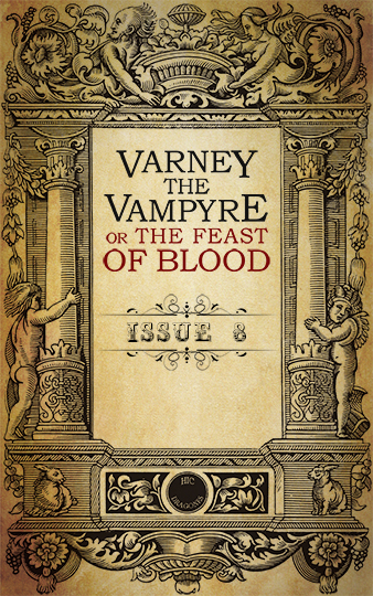 Varney the Vampyre - issue 8
