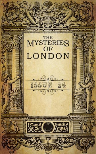 The Mysteries of London - issue 24