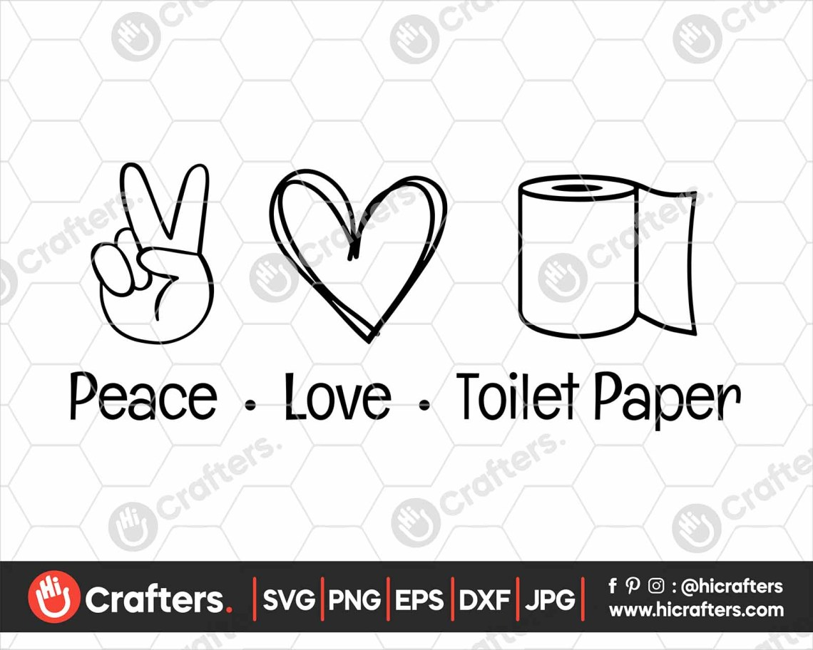 Download Peace Love Toilet Paper SVG PNG File For Cricut   Hi Crafters