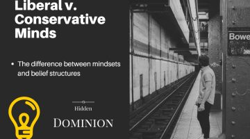 The Liberal vs Conservative Mind