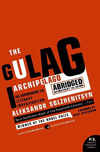 The Gulag Archipelago by Aleksandr Solzhenitsyn