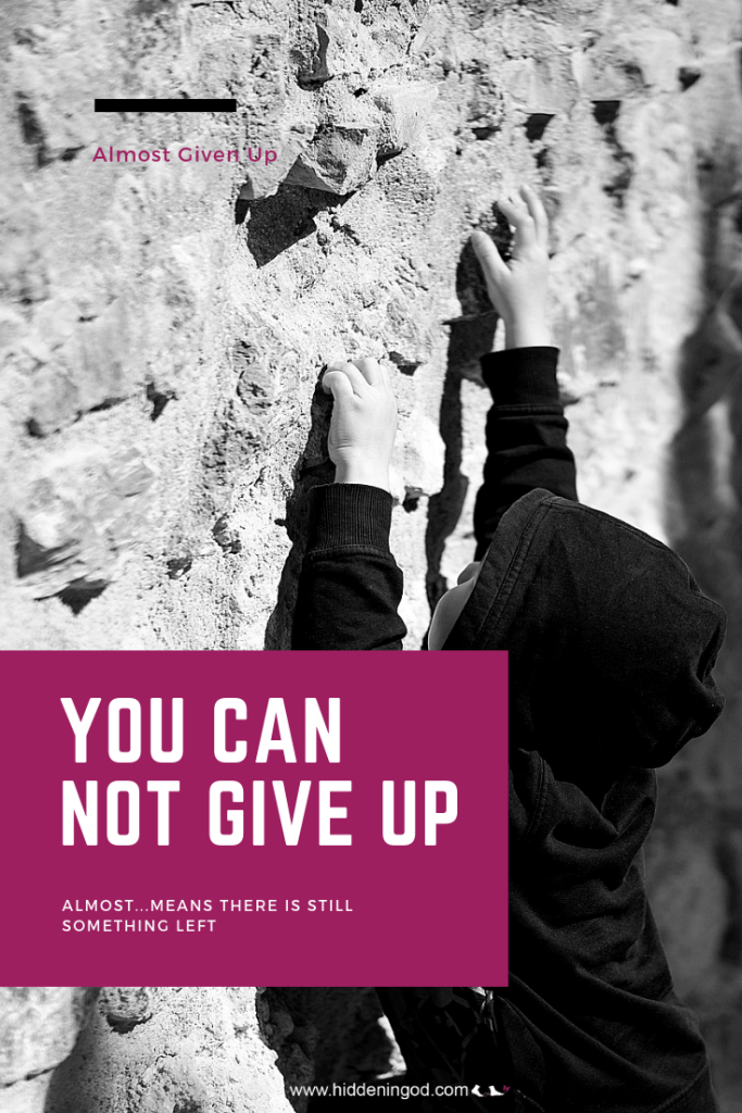 You cannot give up