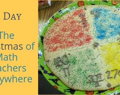 Pi Day: The Christmas of Math Teachers Everywhere