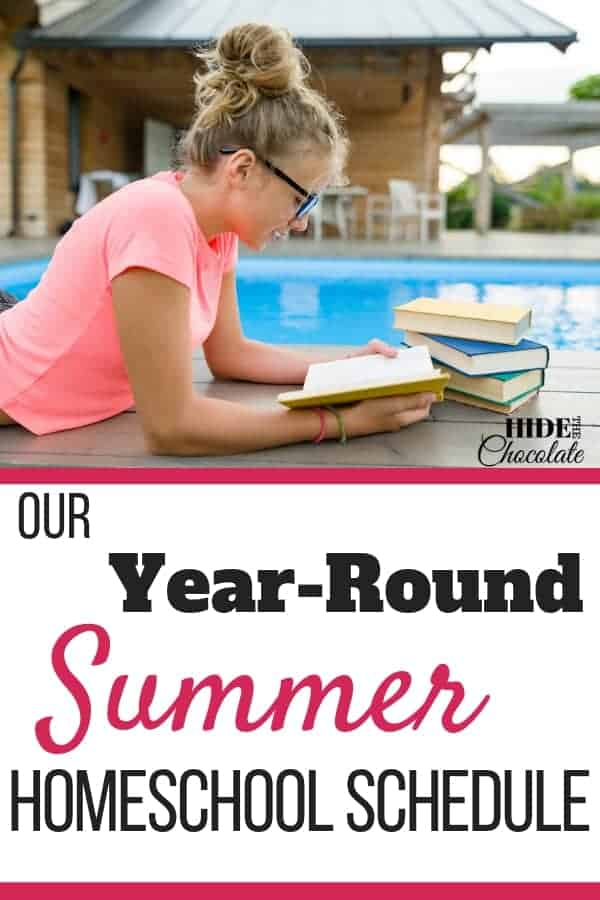 Our Year Round Homeschool Summer Schedule
