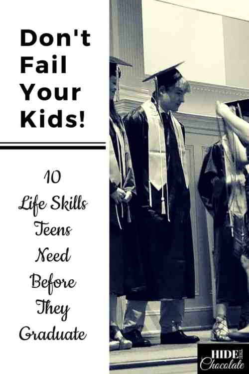 Don't Fail Your Kids: 10 Life Skills Teens Need Before They Graduate