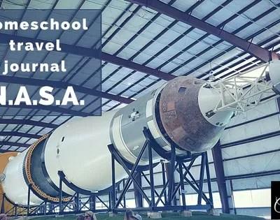 Homeschool Travel Journal: NASA Johnson Space Center