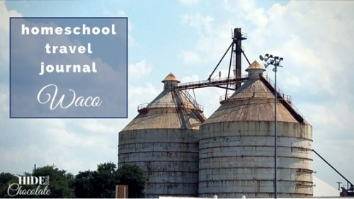 Homeschool Travel Journal- Waco's Dr. Pepper Museum and Magnolia Market