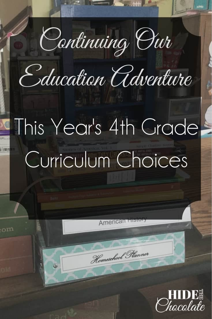 Continuing Our Education Adventure: This Year\'s 4th Grade Curriculum Choices