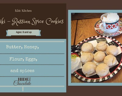 Kids Kitchen- Pryaniki Russian Spice Cookies
