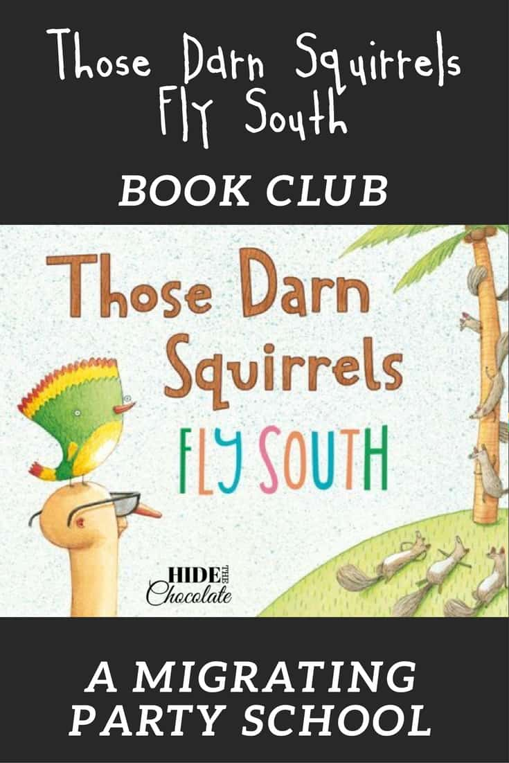 Those Darn Squirrels Fly South Book Club ~ A Migrating Party School
