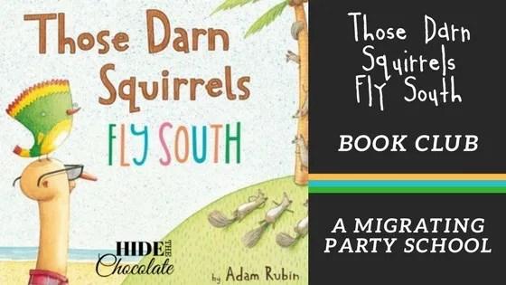 Those Darn Squirrels Fly South Book Club