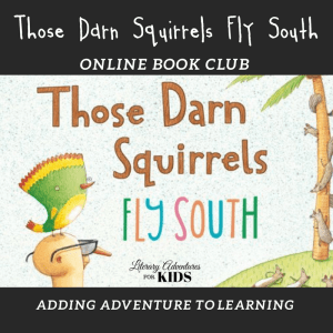 Those Darn Squirrels Fly South Wonder Online Book Club