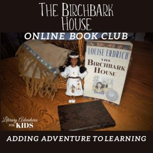 The Birchbark House Online Book Club