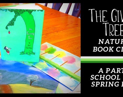 The Giving Tree Nature Book Club ~ A Party School For Spring Fun