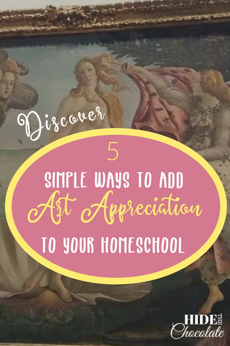 Discover 5 Simple Ways to Add Art Appreciation to Your Homeschool ~ Art appreciation is one of the principles of a Charlotte Mason homeschool and the Brave Writer Lifestyle philosophy. It is also one of the reasons we homeschool.  #Homeschooling affords us the opportunity to take time to admire the beauty around us.