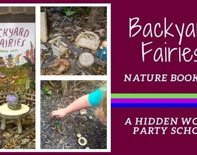 Backyard Fairies Book Club ~ A Hidden World Party School