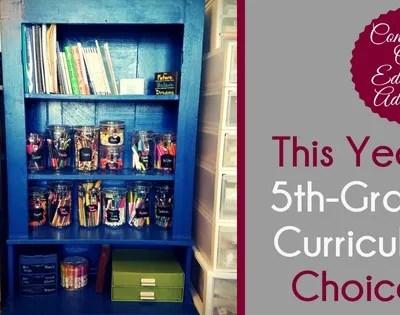 This Year's 5th Grade Curriculum Choices
