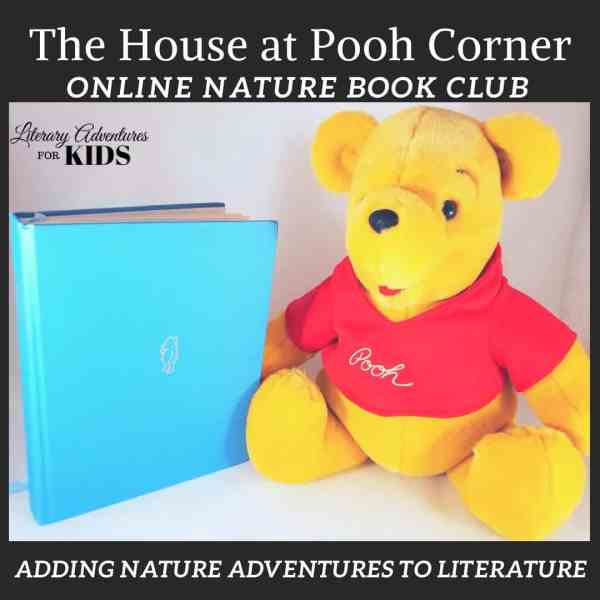 The House at Pooh Corner Online Nature Book Club