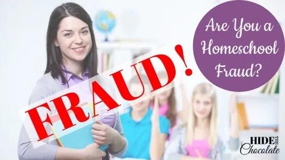Are you a homeschool fraud