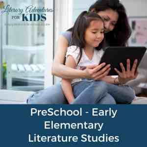 Preschool to Elementary Literature Studies