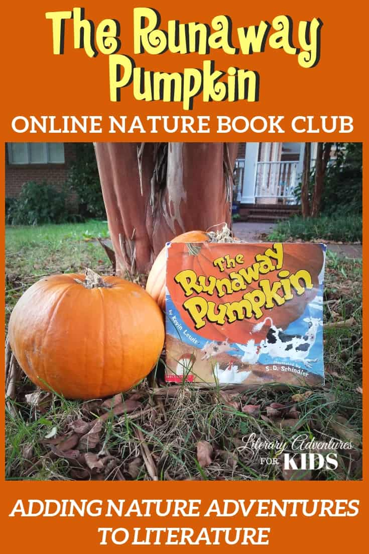 In the nature mini-course, The Runaway Pumpkin Online Book Club, we will learn about #pumpkins, #farming and go on outside adventures with the book, The Runaway Pumpkin. #naturebookclub #onlinebookclub #homeschooling