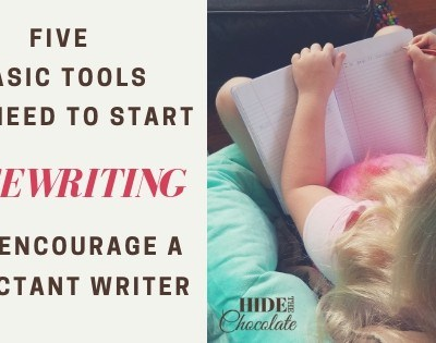 Five Basic Tools You Need to Start Freewriting And Encourage a Reluctant Writer