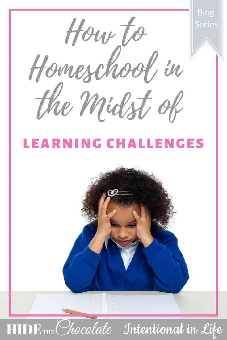 How to Homeschool in the Midst of Learning Challenges PIN