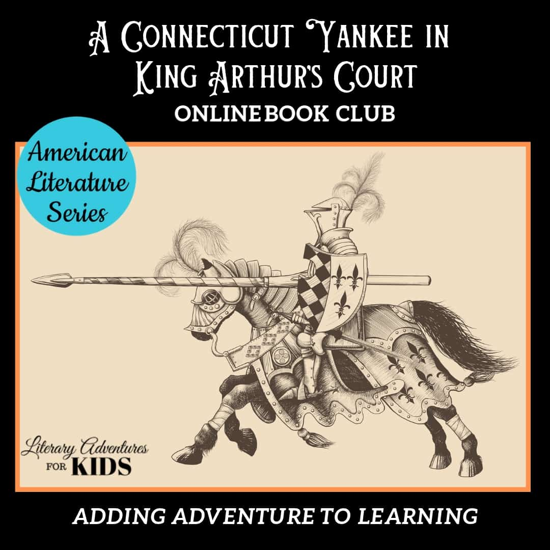 A Connecticut Yankee in King Arthur's Court Online Book Club American Classic Literature Series