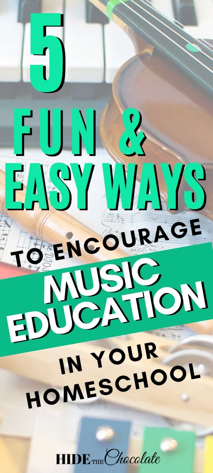 5 Fun and Easy Ways to Encourage Music Education in Your Homeschool