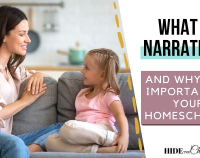What Is Narration And Why Is It Important In Your Homeschool?