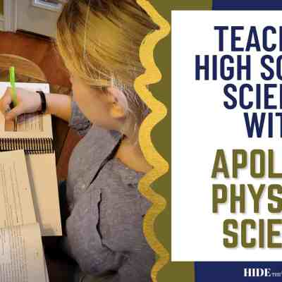 Teaching High School Science with Apologia Physical Science