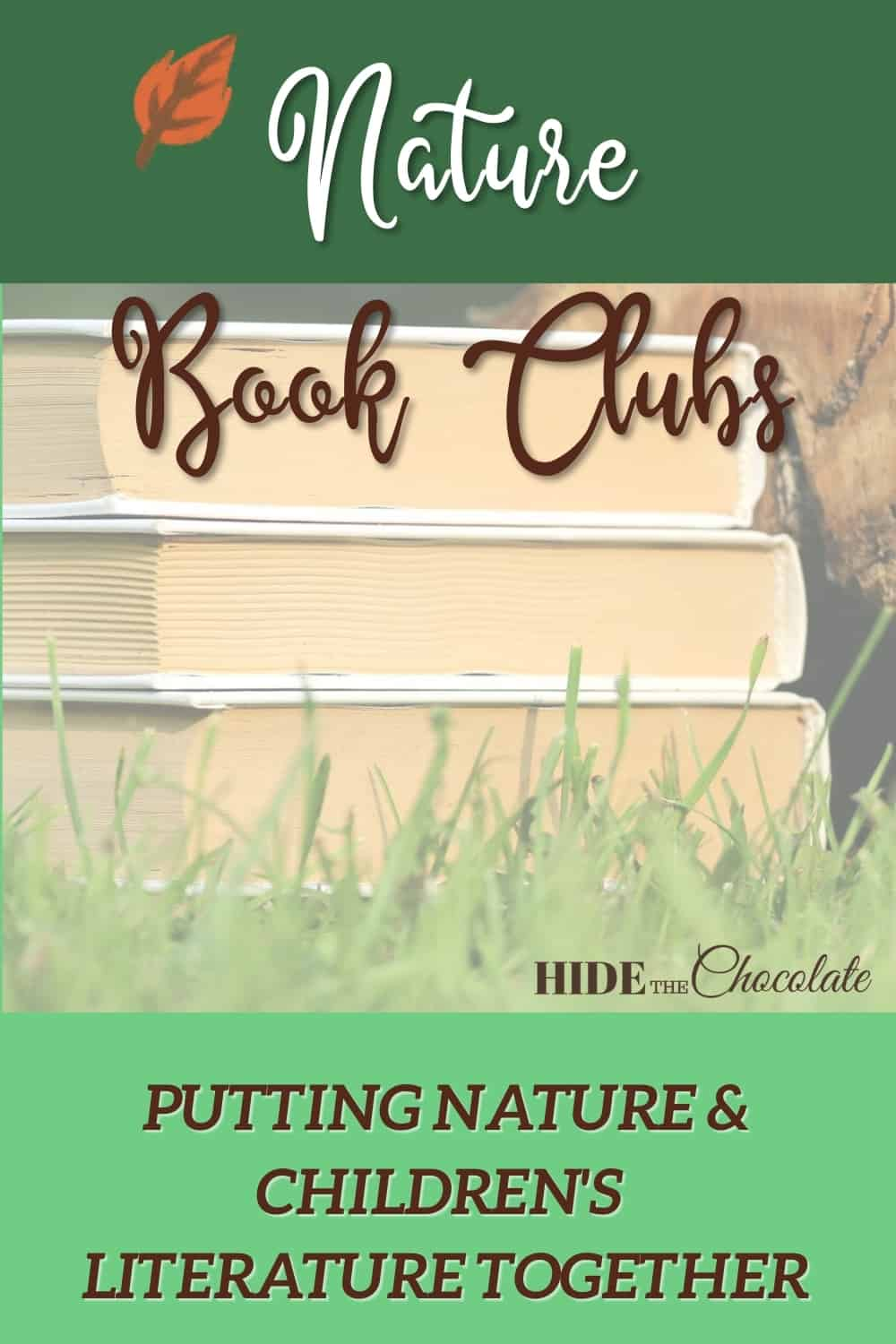 Nature Book Clubs ~ Putting Nature and Children's Literature Together
