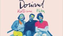 Doriand, Katerine, Mika