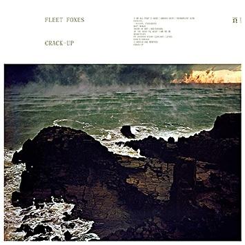 Fleet Foxes – Crack-Up