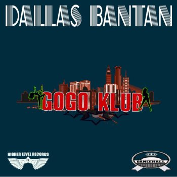 Gogo Klub by Dallas Bantan