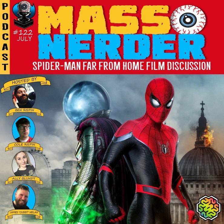Mass Nerder – Spider-Man Far from Home film Discussion