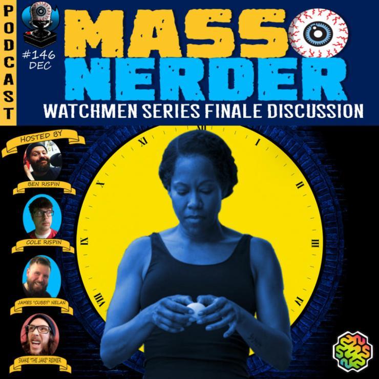 Mass Nerder - Watchmen Series Finale Discussion