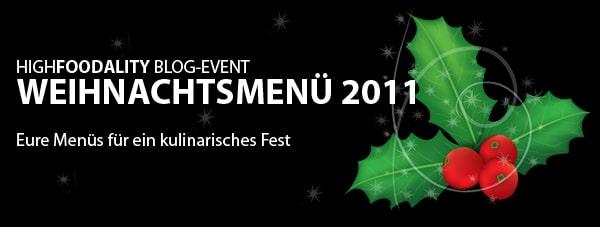 Blog-Event: Euer Weihnachtsmenü 2011