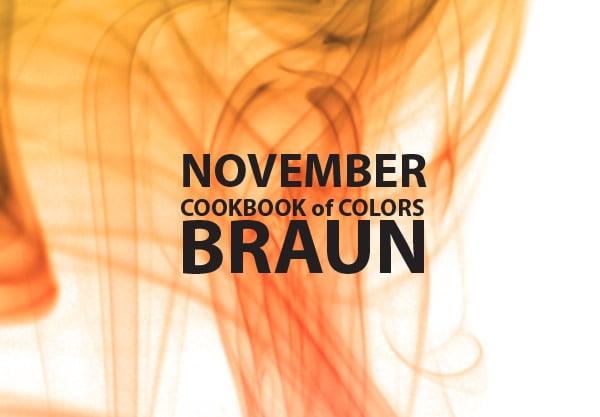 Cookbook of Colors: braune Rezepte für den November