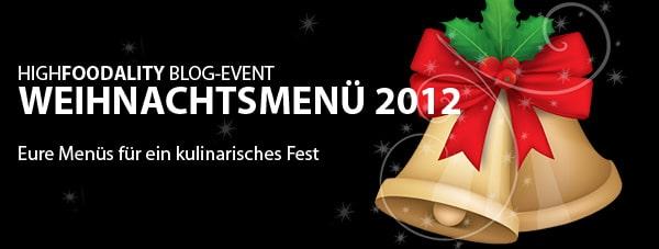 Weihnachtsmenü 2012