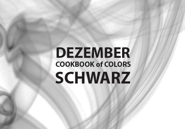 Cookbook of Colors: Schwarze Rezepte im Dezember