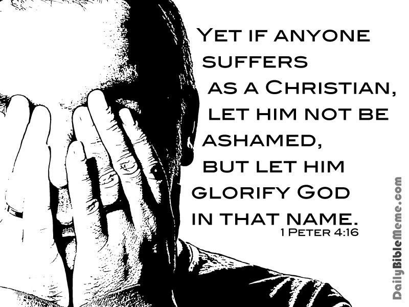Verse of the Day - 1 Peter 4:16 KJV - Highland Park ...