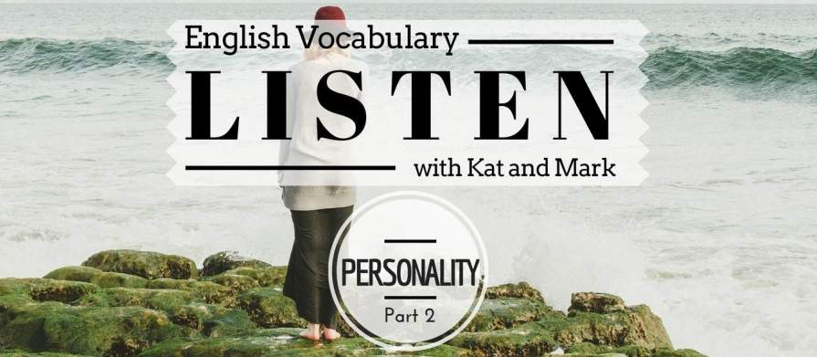 English Listening Practice Personality Vocabulary
