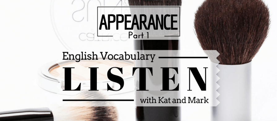 English Listening Practice Appearance Vocabulary 1